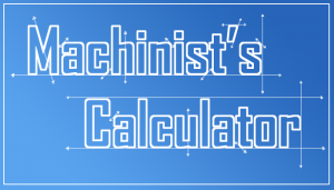 Calculator for machinists and other trades