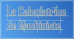 Calculatrice pour les machinistes et les autres professions